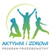 """Weź udział w Projekcie """"Aktywni i Zdrowi""""!"""