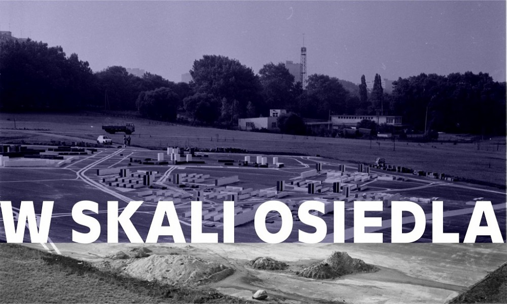 W SKALI OSIEDLA – Wypracowanie nazwy dla placu po makiecie